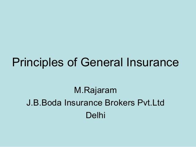 Principles of General Insurance              M.Rajaram  J.B.Boda Insurance Brokers Pvt.Ltd                Delhi