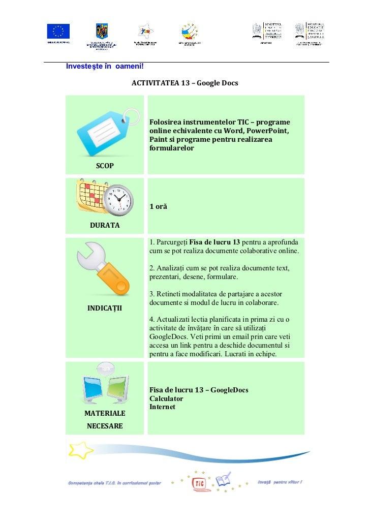 Investeşte în oameni!                             ACTIVITATEA 13 – Google Docs                                ...