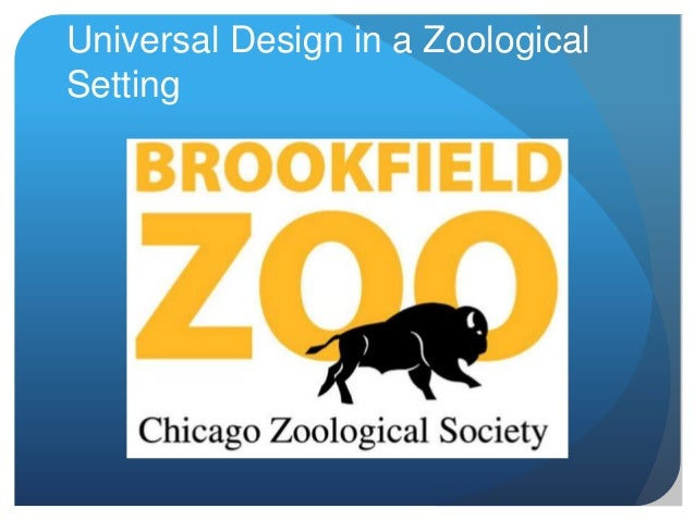 Universal Design in a Zoological Setting