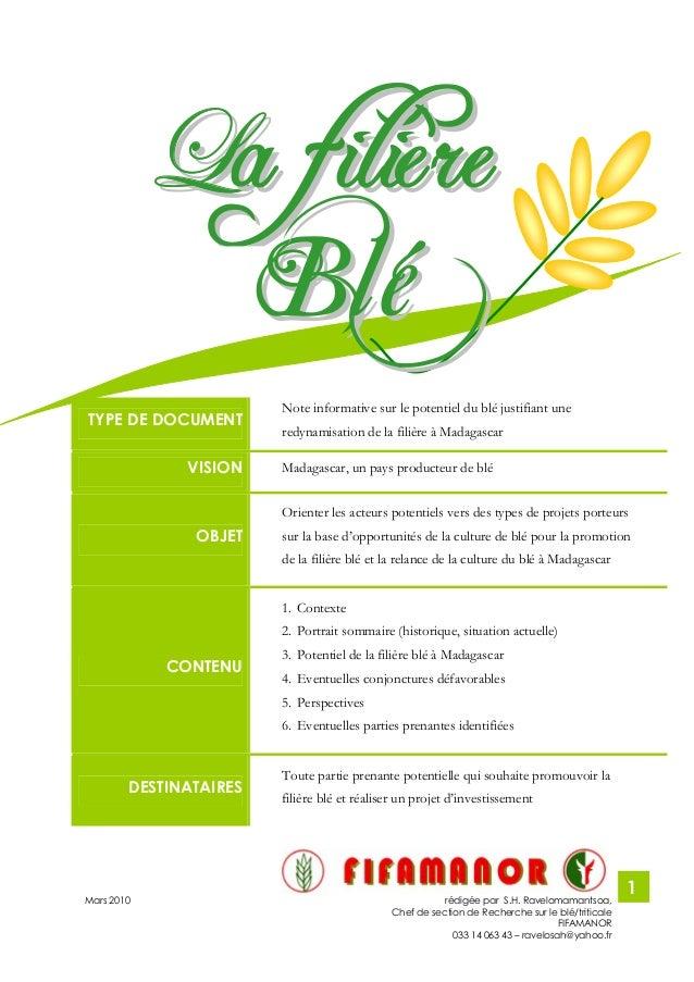 Mars 2010 rédigée par S.H. Ravelomamantsoa, Chef de section de Recherche sur le blé/triticale FIFAMANOR 033 14 063 43 – ra...