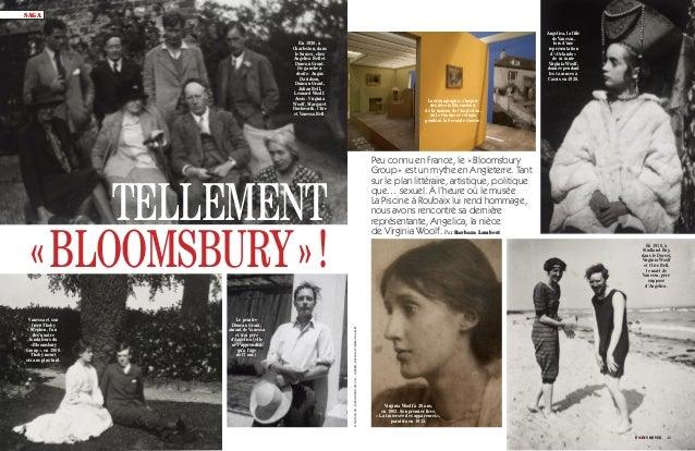 Peu connu en France, le «Bloomsbury Group» est un mythe en Angleterre. Tant sur le plan littéraire, artistique, politique ...