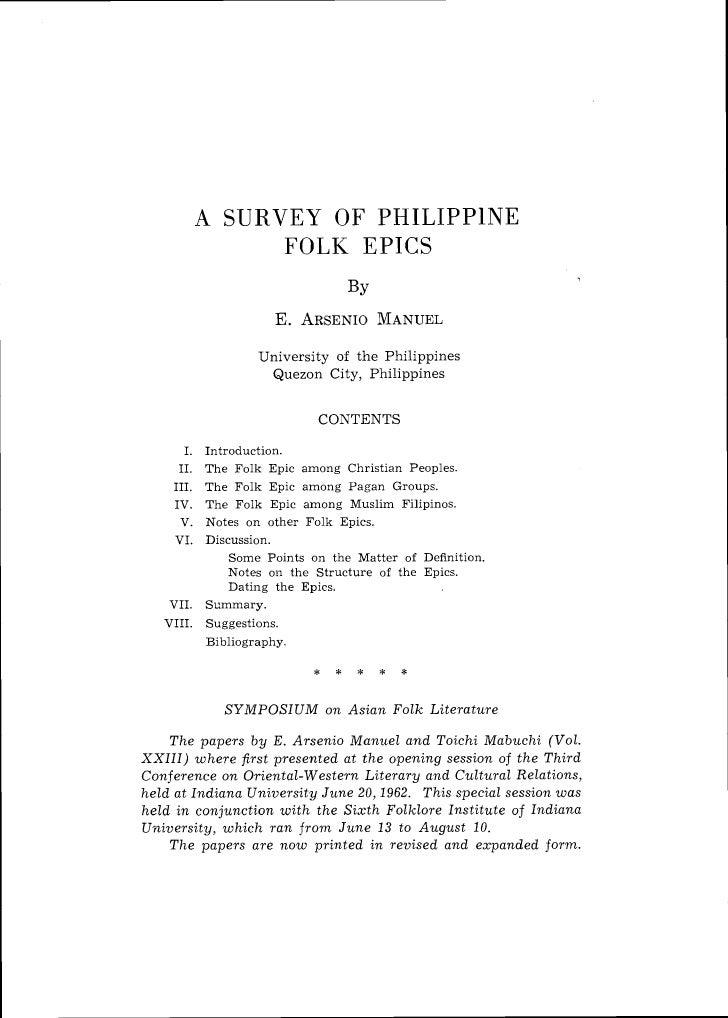 A SURVEY OF PHILIPPlNE                   FOLK EPICS                        University o f t h e Philippines               ...