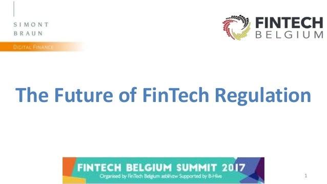 1 The Future of FinTech Regulation