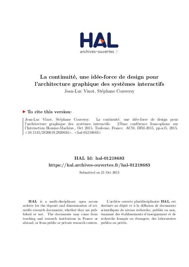 La continuit´e, une id´ee-force de design pour l'architecture graphique des syst`emes interactifs Jean-Luc Vinot, St´ephan...