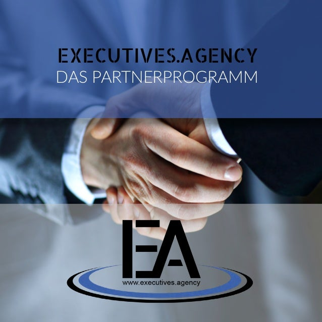 EXECUTIVES.AGENCY DAS PARTNERPROGRAMM