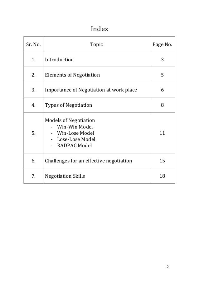 an analysis of the types of negotiation and its importance in business There are two opposite types or schools of negotiation: integrative and  this  article introduces the important differences between each negotiating type, and   summary  by its mere nature, there is a limit or finite amount in the thing being   remember, even friends or business acquaintances can drive a.