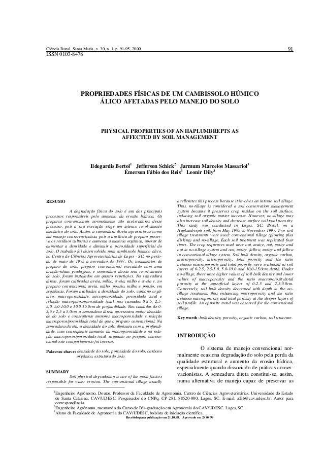 91  Ciência Rural, Santa Maria, v. 30, n. 1, p. 91-95, 2000  ISSN 0103-8478  PROPRIEDADES FÍSICAS DE UM CAMBISSOLO HÚMICO ...