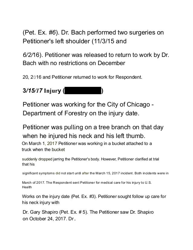 (Pet. Ex. #6). Dr. Bach performed two surgeries on Petitioner's left shoulder (11/3/15 and 6/2/16). Petitioner was release...