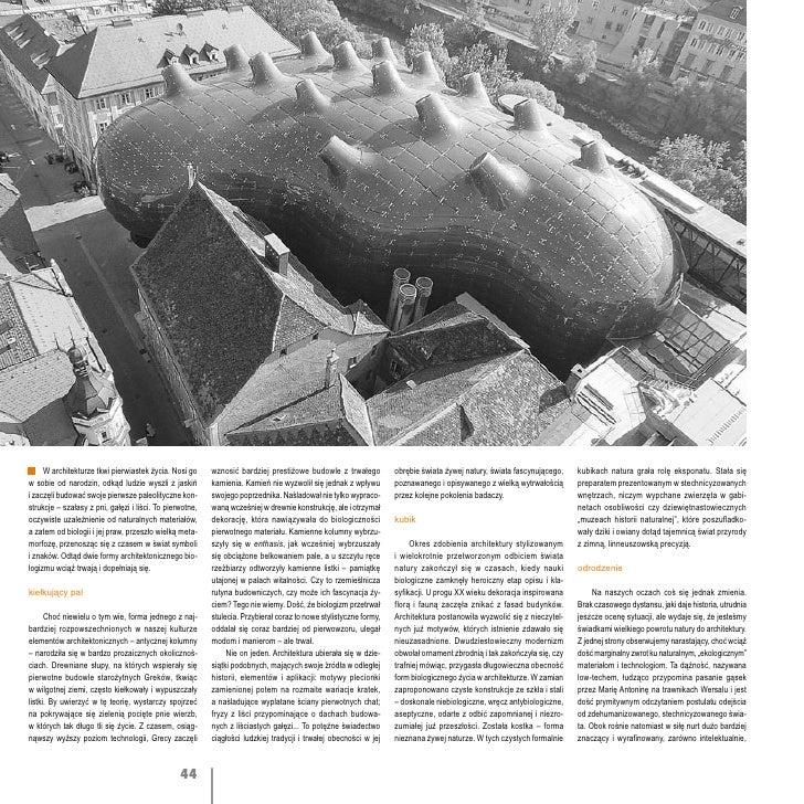 W architekturze tkwi pierwiastek życia. Nosi go      wznosić bardziej prestiżowe budowle z trwałego           obrębie świa...