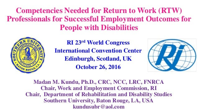 Competencies Needed for Return to Work (RTW) Professionals for Successful Employment Outcomes for People with Disabilities...