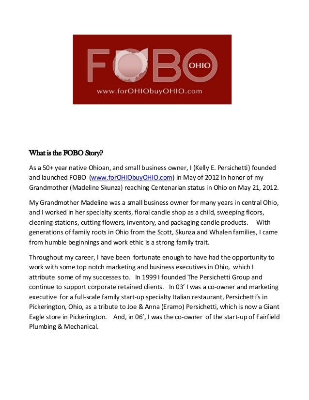 What is the FOBO Story? As a 50+ year native Ohioan, and small business owner, I (Kelly E. Persichetti) founded and launch...