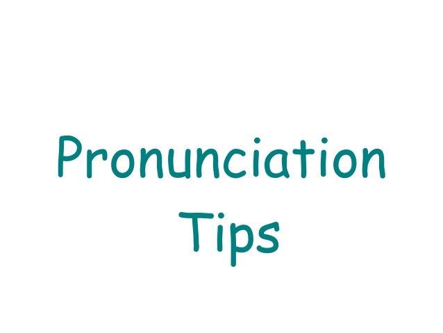 PronunciationTips