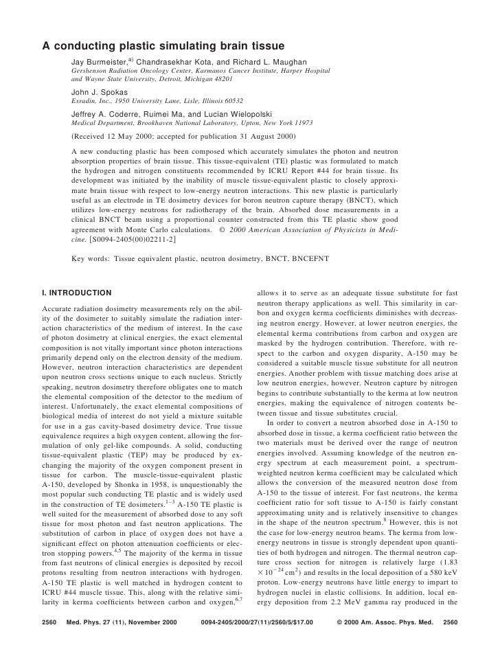 A conducting plastic simulating brain tissue          Jay Burmeister,a) Chandrasekhar Kota, and Richard L. Maughan        ...