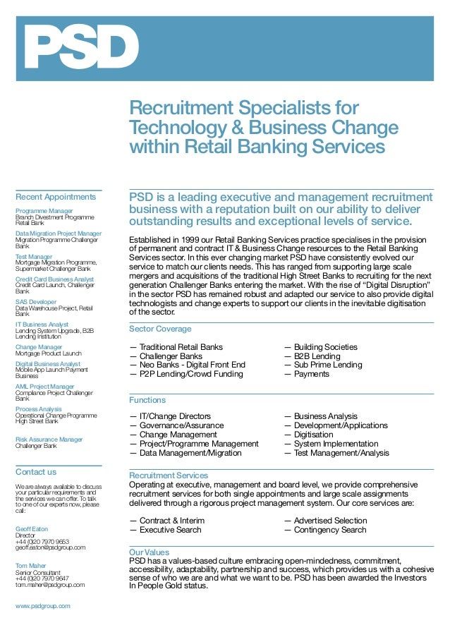 Recruitment Specialists for Technology & Business Change within Retail Banking Services PSD is a leading executive and man...