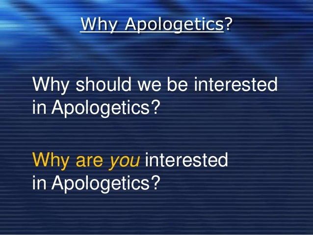 worldview assignment apologetics 101 Christian apologetics sometimes enters into areas not directly addressed in the  bible but always integrates the christian worldview what is the ultimate goal.