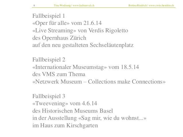8 Tina Wodiunig | www.kultureval.ch Bettina Riedrich | www.zwischendrin.ch  Fallbeispiel 1  «Oper für alle» vom 21.6.14  «...