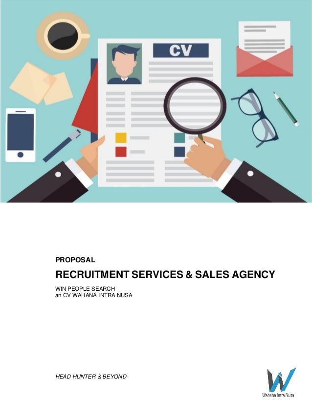 HEAD HUNTER & BEYOND PROPOSAL RECRUITMENT SERVICES & SALES AGENCY WIN PEOPLE SEARCH an CV WAHANA INTRA NUSA