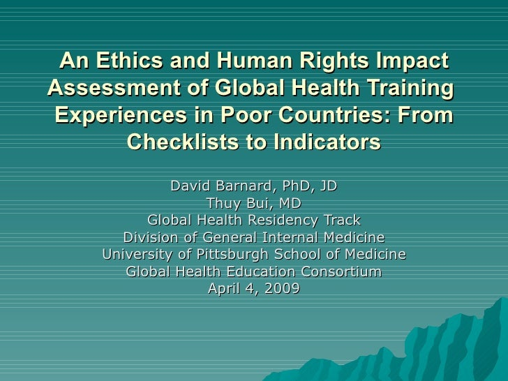 An Ethics and Human Rights Impact Assessment of Global Health Training  Experiences in Poor Countries: From Checklists to ...