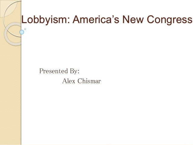 lobbyism in america It's time to end corruption the american anti-corruption act makes it illegal to purchase political influence and puts power back in the hands of the people.