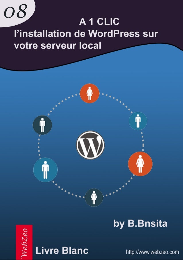 A 1 clic l'installation de WordPress sur votre serveur local