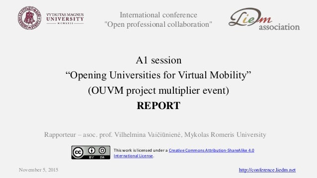 """International conference """"Open professional collaboration"""" A1 session """"Opening Universities for Virtual Mobility"""" (OUVM pr..."""