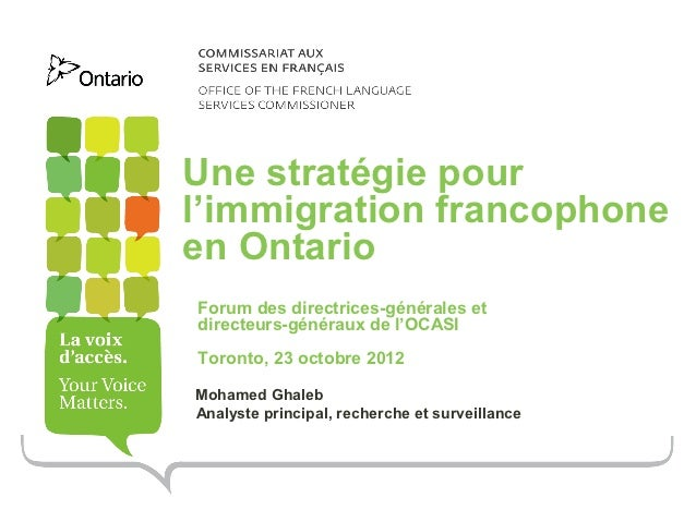 Une stratégie pourl'immigration francophoneen OntarioForum des directrices-générales etdirecteurs-généraux de l'OCASIToron...