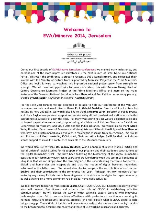 Welcome to  EVA/Minerva 2014, Jerusalem  During  our  first  decade  of  EVA/Minerva  Jerusalem  conferences  we  marked  ...