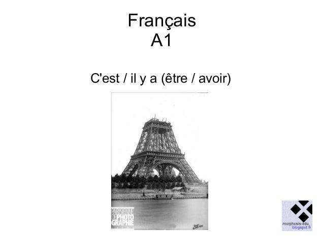 Français A1 C'est / il y a (être / avoir)