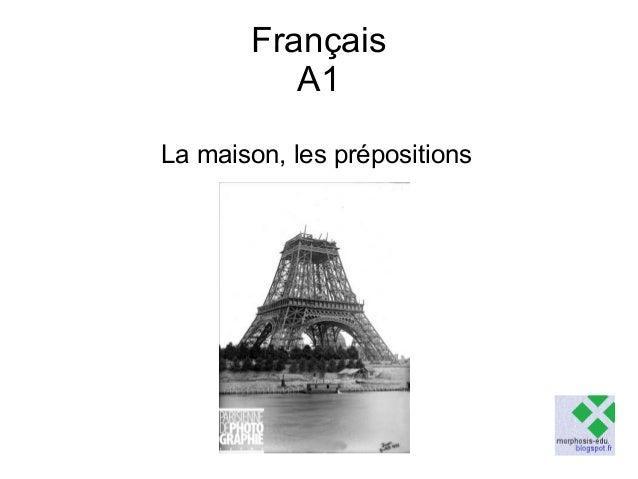 Français A1 La maison, les prépositions