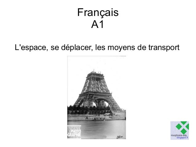Français A1 L'espace, se déplacer, les moyens de transport