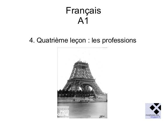 Français A1 4. Quatrième leçon : les professions