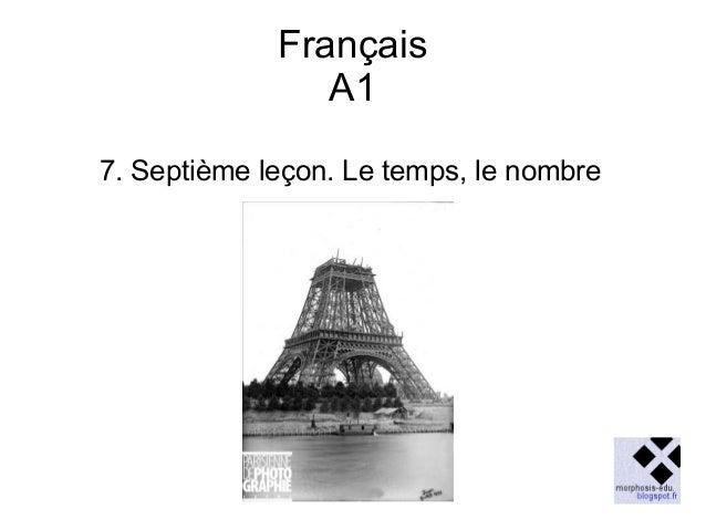 Français A1 7. Septième leçon. Le temps, le nombre