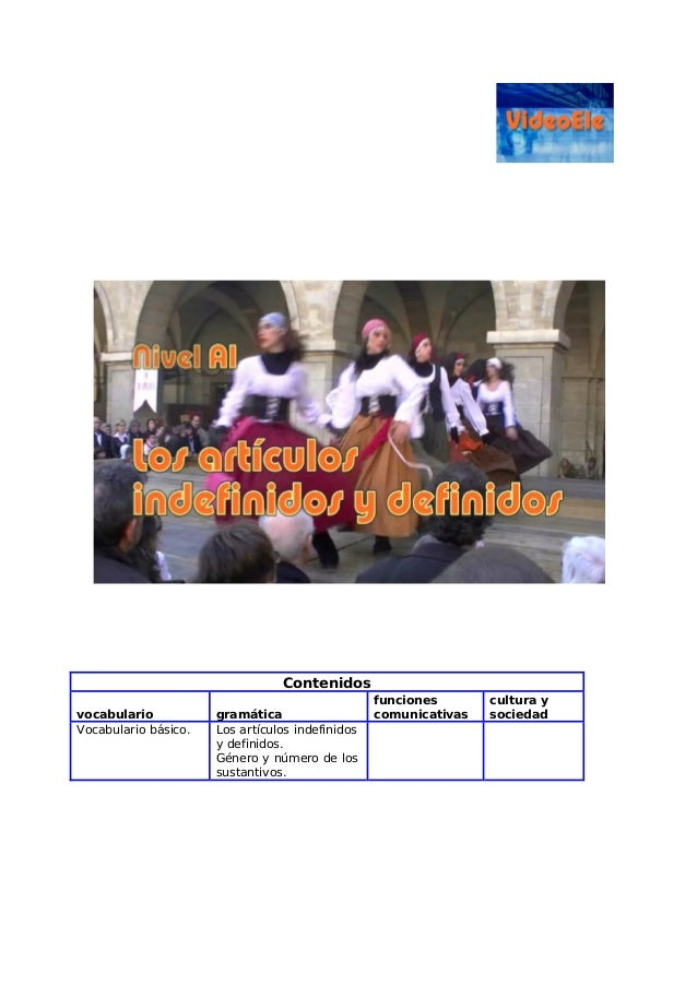 Contenidos vocabulario gramática funciones comunicativas cultura y sociedad Vocabulario básico. Los artículos indefinidos ...