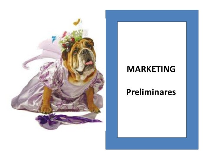MARKETING<br />Preliminares  <br />