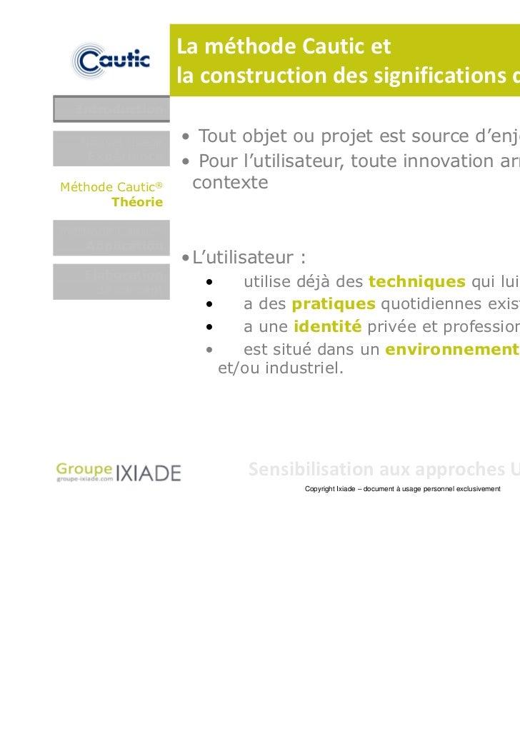 La méthode Cautic et                  la construction des significations d'usage  Introduction  Nouvel usage    • Tout obj...