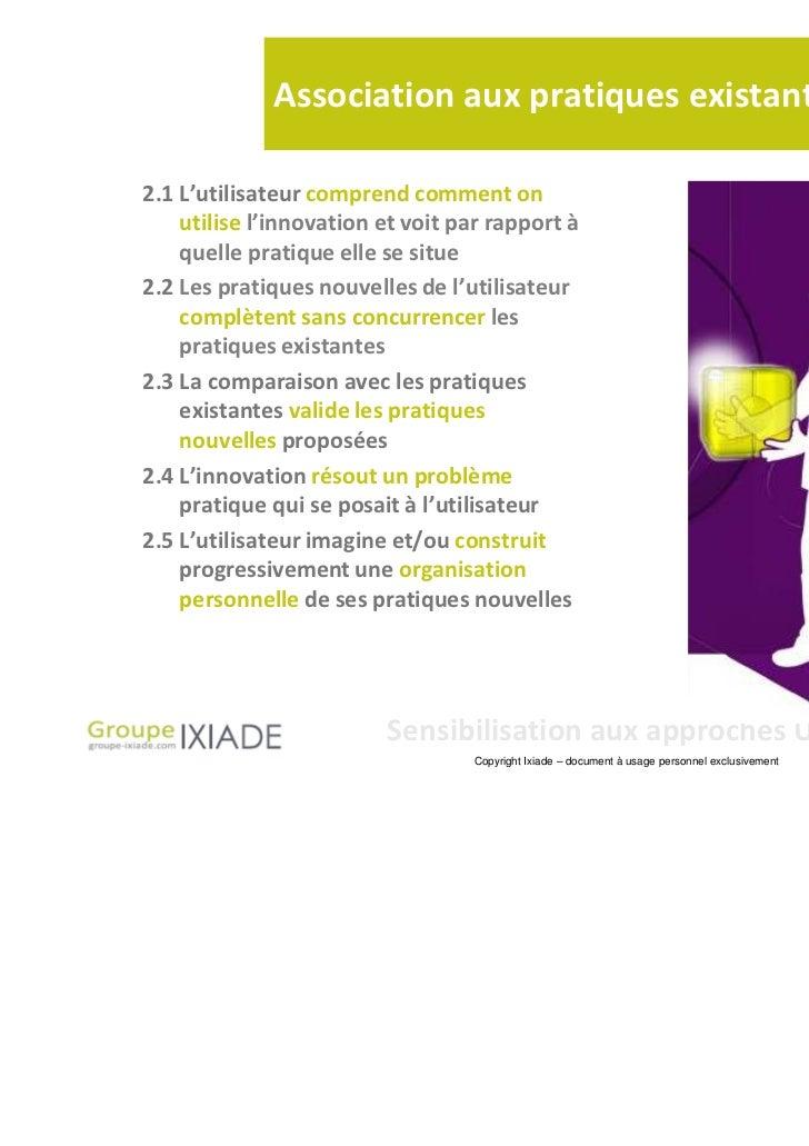 Association aux pratiques existantes2.1 L'utilisateur comprend comment on    utilise l'innovation et voit par rapport à   ...