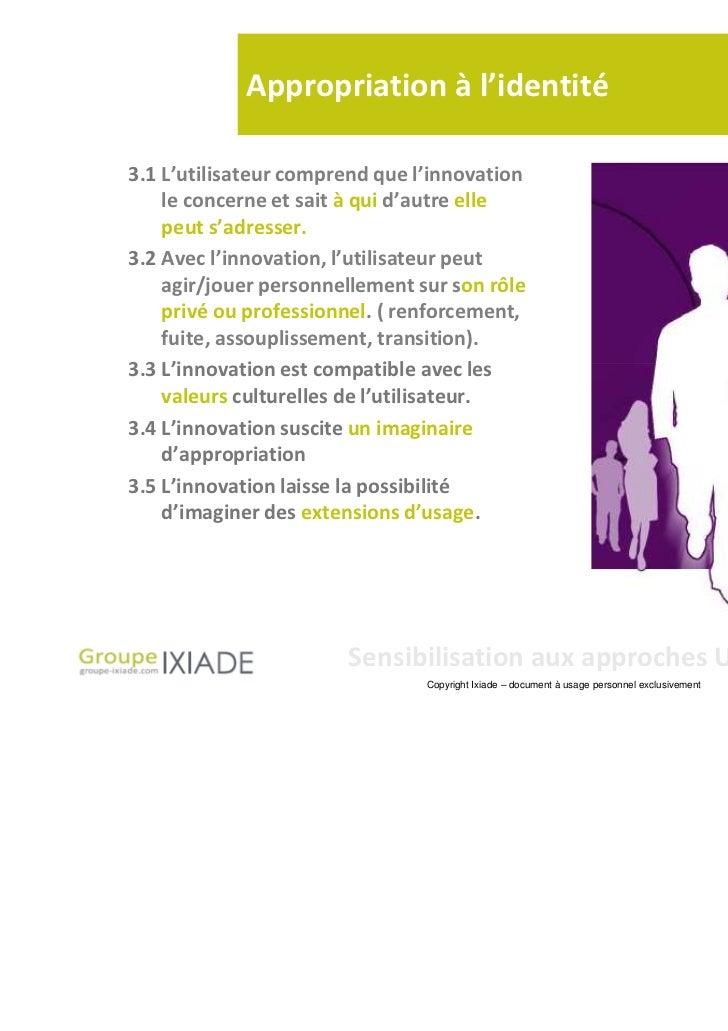 Appropriation à l'identité3.1 L'utilisateur comprend que l'innovation    le concerne et sait à qui d'autre elle    peut s'...