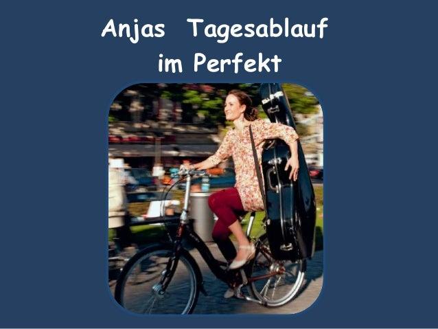 Anjas Tagesablauf im Perfekt