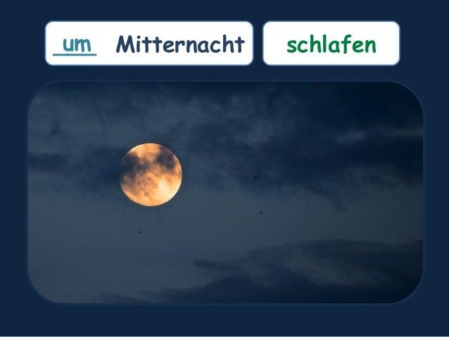 ___ Mitternachtum schlafen