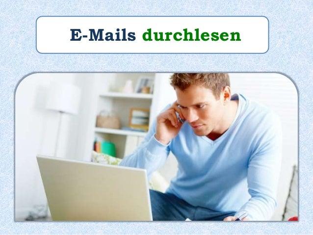 Paul _______ seine E-Mails _______liest durch