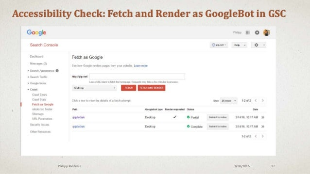 3/18/2016Philipp Klöckner 17 Accessibility Check: Fetch and Render as GoogleBot in GSC