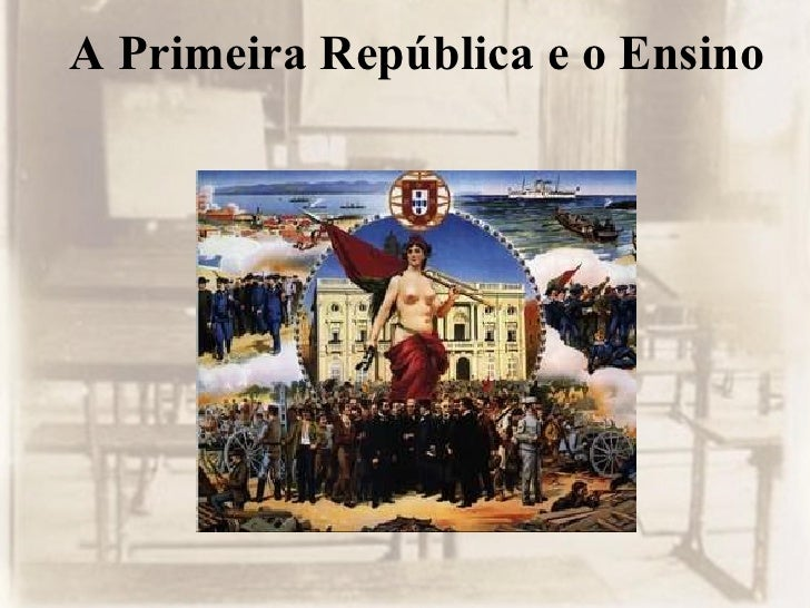A Primeira República e o Ensino