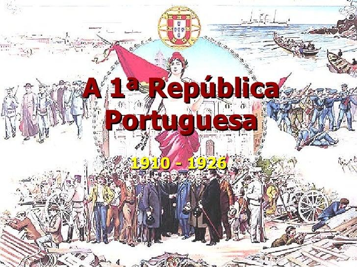 A 1ª república portuguesa