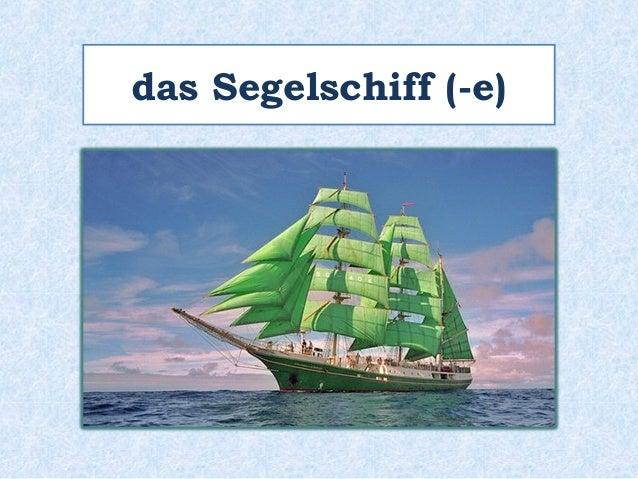 das Segelschiff (-e)