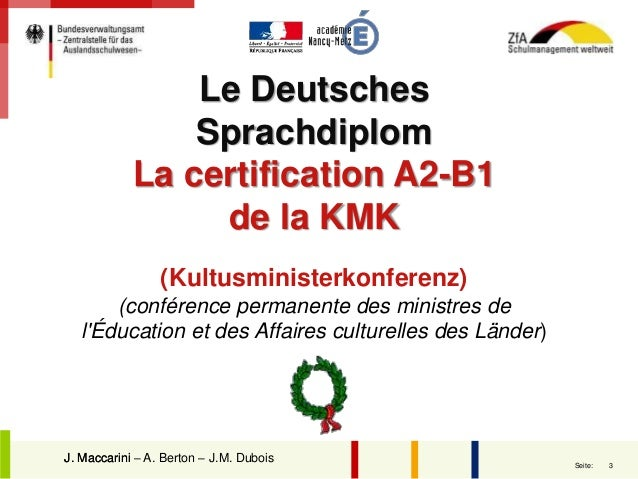 Certification nationale A2-B1 d'allemand session 2016 Slide 3