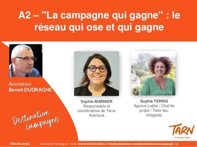 #DestCamp1 Destination Campagne | 30 & 31 janvier 2020 | Gaillac - Slides disponibles sur https://destination-campagne.net...