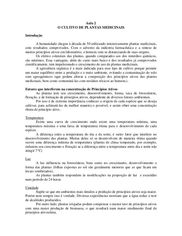 Aula 2 O CULTIVO DE PLANTAS MEDICINAIS Introdução A humanidade chegou à década de 50 utilizando intensivamente plantas med...