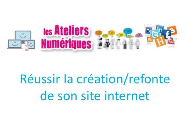 Réussir la création/refonte de son site internet