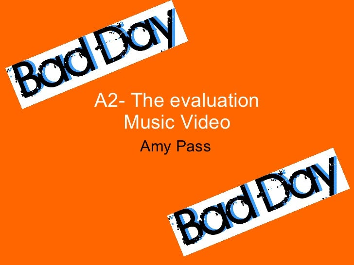 A2- The evaluation Music Video Amy Pass