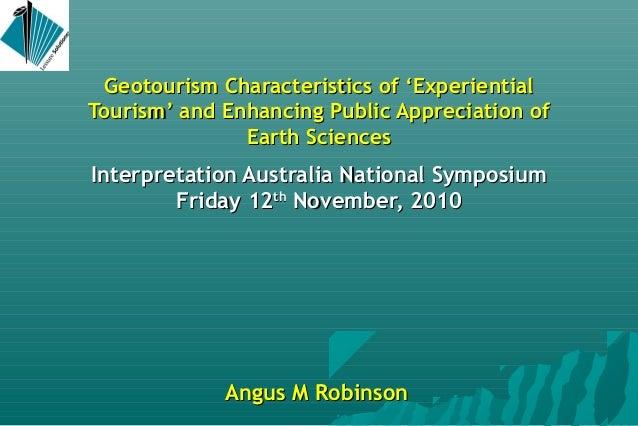 Geotourism Characteristics of 'ExperientialGeotourism Characteristics of 'Experiential Tourism' and Enhancing Public Appre...